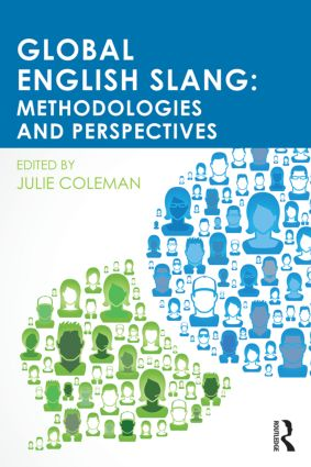 Global English Slang: Methodologies and Perspectives, 1st Edition (Paperback) book cover