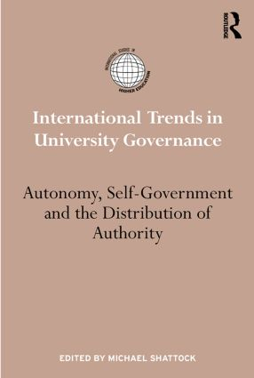 International Trends in University Governance: Autonomy, self-government and the distribution of authority (Hardback) book cover