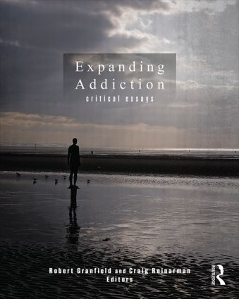Expanding Addiction: Critical Essays: 1st Edition (Paperback) book cover