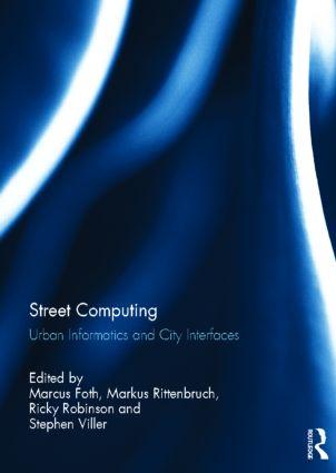 Street Computing: Urban Informatics and City Interfaces, 1st Edition (Hardback) book cover
