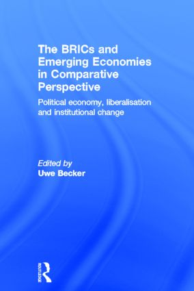 Institutional change in the BRICs, Eastern Europe, South Africa and Turkey, 1998–2008