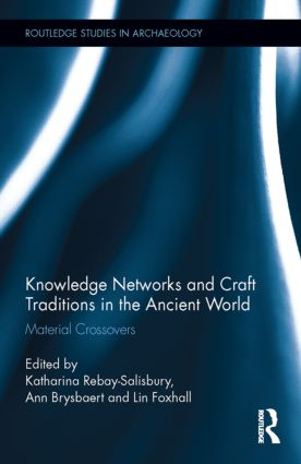 Knowledge Networks and Craft Traditions in the Ancient World: Material Crossovers (Hardback) book cover