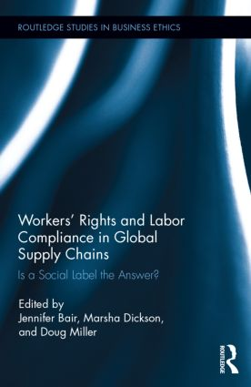 Workers' Rights and Labor Compliance in Global Supply Chains: Is a Social Label the Answer? (Hardback) book cover