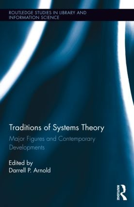 Traditions of Systems Theory: Major Figures and Contemporary Developments (Hardback) book cover