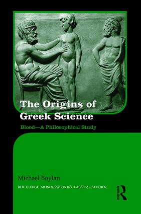 The Origins of Ancient Greek Science: Blood—A Philosophical Study book cover