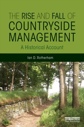 The Rise and Fall of Countryside Management: A Historical Account book cover