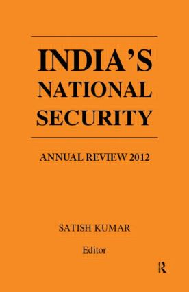 India's National Security: Annual Review 2012, 1st Edition (Hardback) book cover