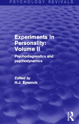 Experiments in Personality: Volume 2 (Psychology Revivals): Psychodiagnostics and psychodynamics (Hardback) book cover