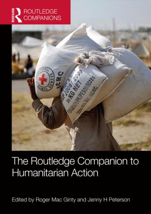 The Routledge Companion to Humanitarian Action (Hardback) book cover