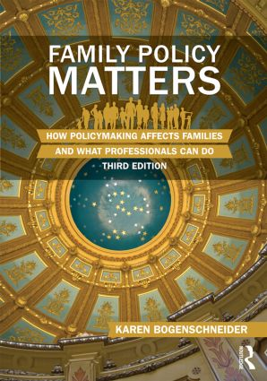 Family Policy Matters: How Policymaking Affects Families and What Professionals Can Do book cover