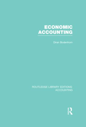 Economic Accounting (RLE Accounting): 1st Edition (Hardback) book cover