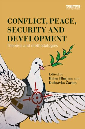 Conflict, Peace, Security and Development: Theories and Methodologies, 1st Edition (Paperback) book cover