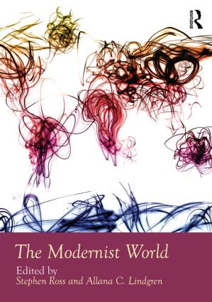 The Modernist World: 1st Edition (Hardback) book cover
