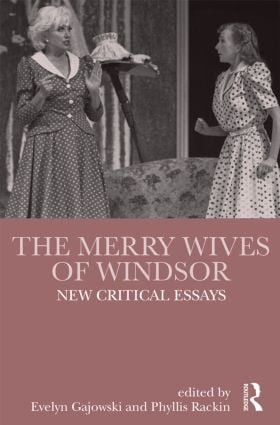 The Merry Wives of Windsor: New Critical Essays book cover