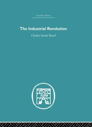 Industrial Revolution: 1st Edition (Paperback) book cover