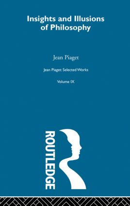 Insights and Illusions of Philosophy: Selected Works vol 9 (Paperback) book cover