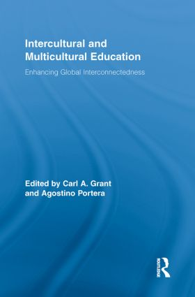 Intercultural and Multicultural Education: Enhancing Global Interconnectedness, 1st Edition (Paperback) book cover