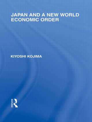 Japan and a New World Economic Order (Paperback) book cover