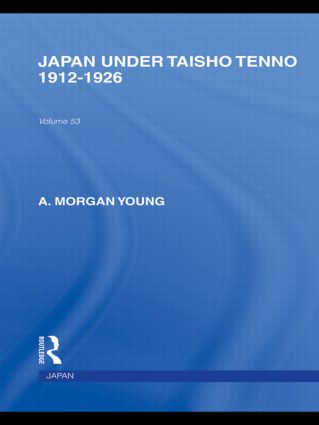 Japan Under Taisho Tenno: 1912-1926, 1st Edition (Paperback) book cover