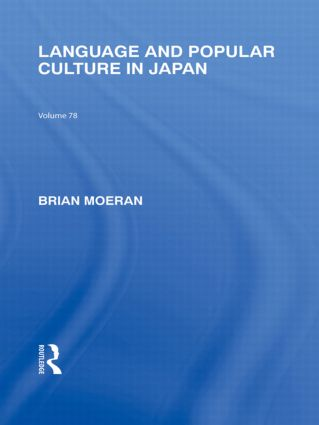 Language and Popular Culture in Japan (Paperback) book cover