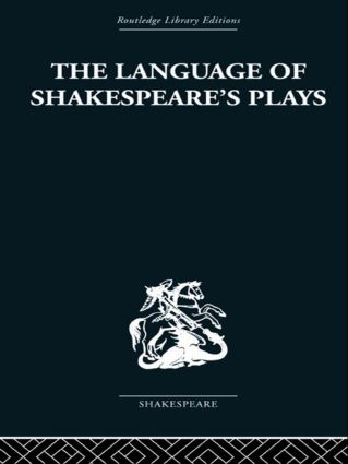 The Language of Shakespeare's Plays