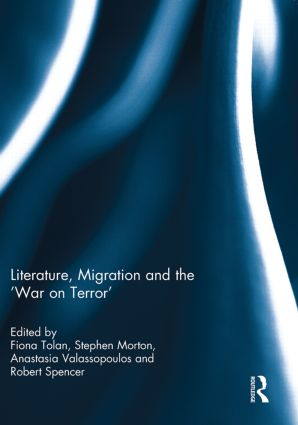 Literature, Migration and the 'War on Terror' (Paperback) book cover