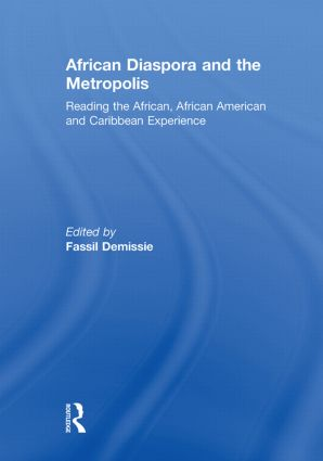 African Diaspora and the Metropolis: Reading the African, African American and Caribbean Experience (Paperback) book cover