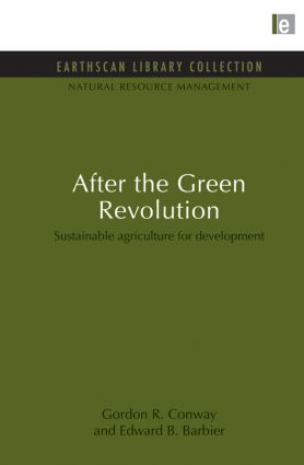 After the Green Revolution: Sustainable Agriculture for Development, 1st Edition (Paperback) book cover