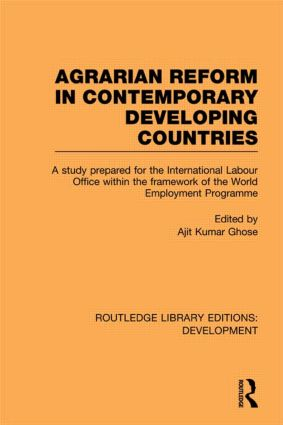 Agrarian Reform in Contemporary Developing Countries: A Study Prepared for the International Labour Office within the Framework of the World Employment Programme (Paperback) book cover