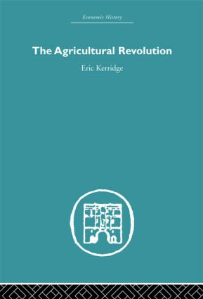 The Agricultural Revolution: 1st Edition (Paperback) book cover
