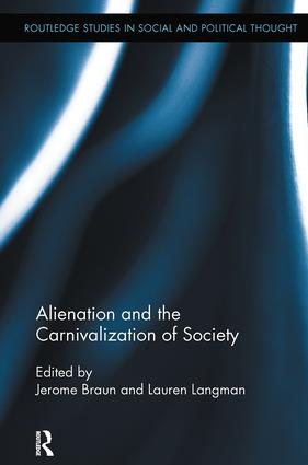 Alienation and the Carnivalization of Society: 1st Edition (Paperback) book cover