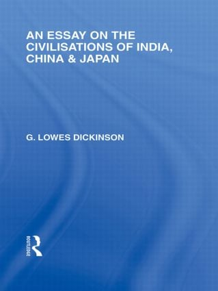 An Essay on the Civilisations of India, China and Japan: 1st Edition (Paperback) book cover
