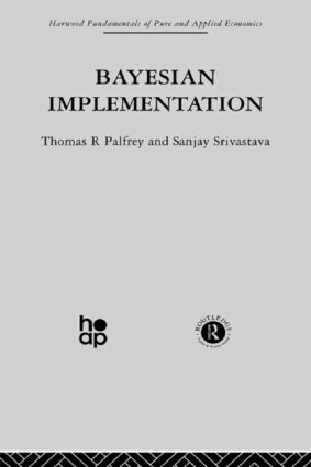 Bayesian Implementation: 1st Edition (Paperback) book cover
