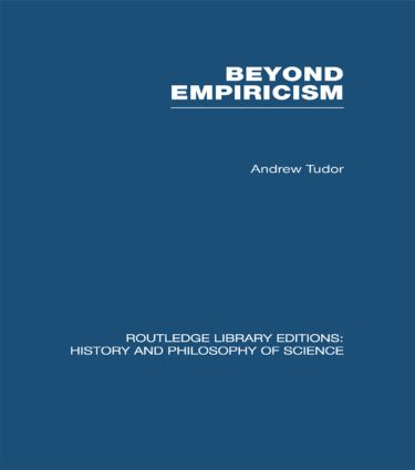 Beyond Empiricism: Philosophy of Science in Sociology (Paperback) book cover