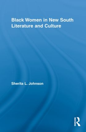 Black Women in New South Literature and Culture (Paperback) book cover