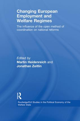 Changing European Employment and Welfare Regimes: The Influence of the Open Method of Coordination on National Reforms (Paperback) book cover