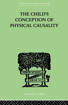 THE CHILD'S CONCEPTION OF Physical CAUSALITY (Paperback) book cover