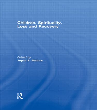 Children, Spirituality, Loss and Recovery (Paperback) book cover