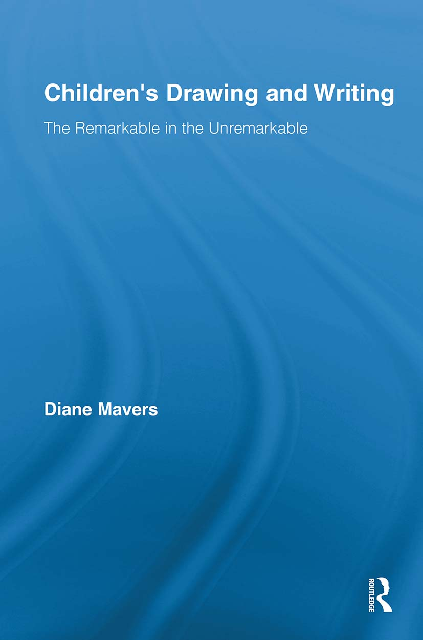 Children's Drawing and Writing: The Remarkable in the Unremarkable (Paperback) book cover