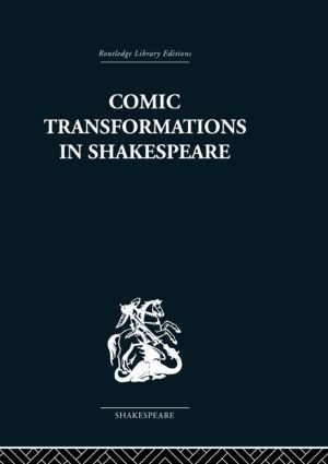 Comic Transformations in Shakespeare