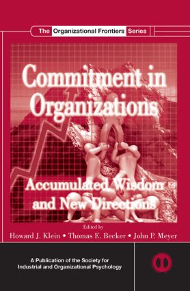 Commitment in Organizations: Accumulated Wisdom and New Directions (Paperback) book cover