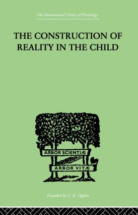 The Construction Of Reality In The Child (Paperback) book cover