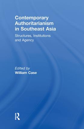 Contemporary Authoritarianism in Southeast Asia: Structures, Institutions and Agency (Paperback) book cover