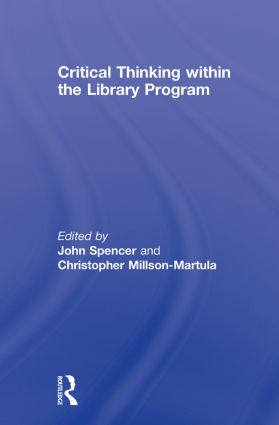 Critical Thinking Within the Library Program: 1st Edition (Paperback) book cover