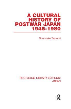 A Cultural History of Postwar Japan: 1945-1980 (Paperback) book cover