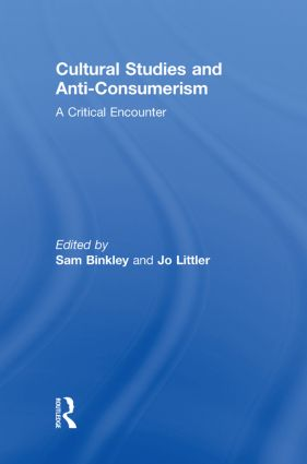 Cultural Studies and Anti-Consumerism
