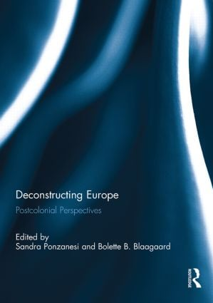Deconstructing Europe: Postcolonial Perspectives (Paperback) book cover
