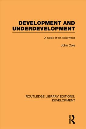 Development and Underdevelopment: A Profile of the Third World, 1st Edition (Paperback) book cover