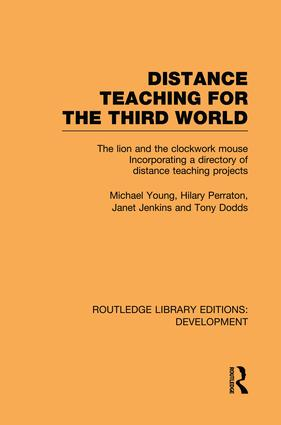 Distance Teaching for the Third World: The Lion and the Clockwork Mouse (Paperback) book cover