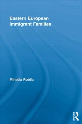 Eastern European Immigrant Families: 1st Edition (e-Book) book cover